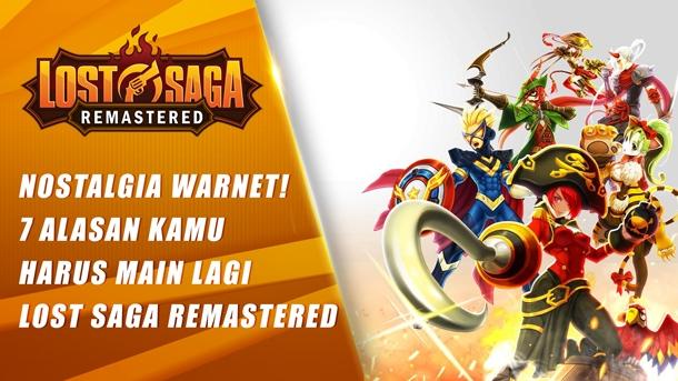 Nostalgia Kejayaan Warnet! 7 Alasan Kembali Main di Lost Saga Remastered